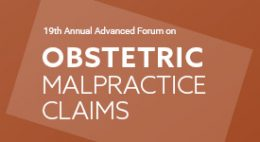 Advanced Forum on Obstetric Malpractice Claims