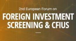 2nd European Forum on Foreign Investment Screening & CFIUS