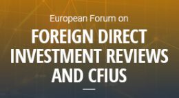 Foreign Direct Investment Reviews and CFIUS