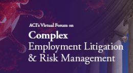 Complex Employment Litigation & Risk Management