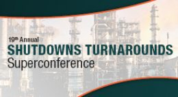 Shutdowns Turnarounds Superconference