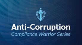 Anti-Corruption Compliance Warrior Series